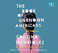 Cover of the book The book of unknown Americans : a novel