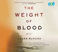 Cover of the book The weight of blood : a novel