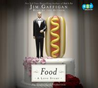 Food : A Love Story [sound Recording]