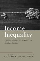 Income inequality [electronic resource] : economic disparities and the middle class in affluent countries