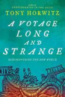 A voyage long and strange : rediscovering the new world