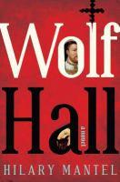 Wolf Hall : a novel