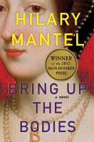 Cover Image for Bring Up the Bodies by Hilary Mantel