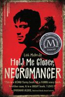 Cover of the book Hold me closer, necromancer