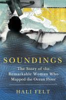 Book cover for Soundings: The Story of the Remarkable Woman Who Mapped the Ocean Floor