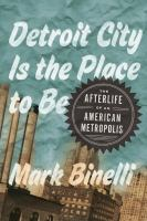 book cover image Detroit City is the place to be