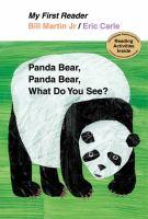 Panda Bear, Panda Bear, what do you hear