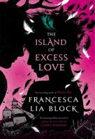 The island of excess love