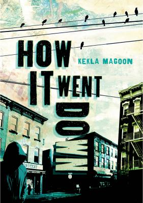 Cover of How It Went Down by Kekla Magoon