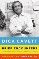Brief encounters : conversations, magic moments, and assorted hijinks