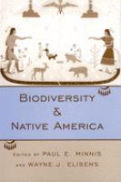 Biodiversity and Native America [electronic resource]