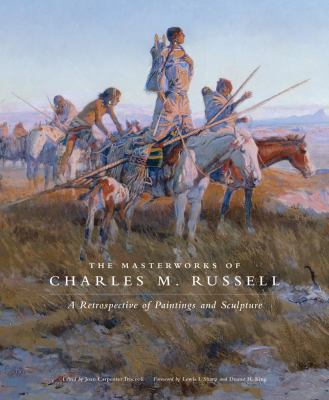 cover of the book The Masterworks of Charles M. Russell