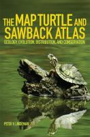 The map turtle and sawback atlas : ecology, evolution, distribution, and conservation