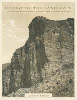 Narrating the landscape : print culture and American expansion in the nineteenth century cover image