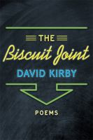 The Biscuit Joint : poems