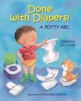 Done with diapers! : a potty ABC