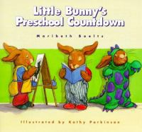Cover Image of Little Bunny&apos;s Preschool Countdown