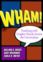 Wham! : teaching with graphic novels across the curriculum