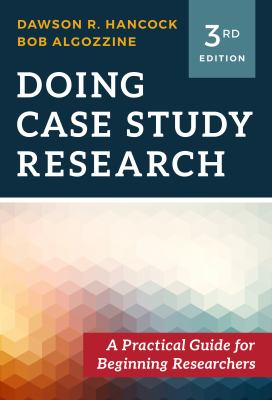 Book cover for Doing case study research : a practical guide for beginning researchers / Dawson R. Hancock, Bob Algozzine