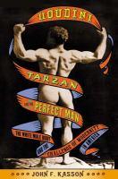 Houdini, Tarzan, and the Perfect Man