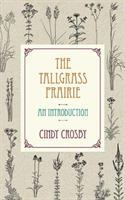Tallgrass prairie : an introduction /