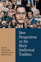 New perspectives on the Black intellectual tradition /
