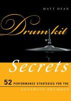 Drum kit secrets : 52 performance strategies for the advanced drummer