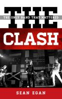 The Clash : the only band that mattered