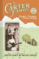 Cover of the book The Carter Family : don't forget this song