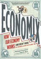 Cover of the book Economix : how our economy works (and doesn't work) in words and pictures