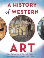 A history of Western art : from prehistory to the 20th century