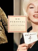 MM-- personal : from the private archive of Marilyn Monroe