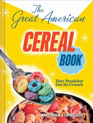 Cover of The Great American Cereal Book by Marty Gitlin