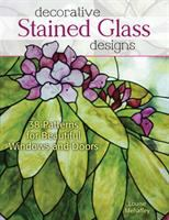 Decorative stained glass designs : 38 patterns for beautiful windows and doors