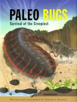 Paleo bugs : survival of the creepiest