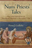 Nuns' priests' tales : men and salvation in medieval women's monastic life /
