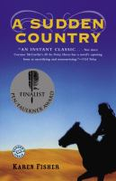 A Sudden Country: A Novel