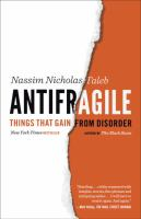 Antifragile : things that gain from disorder