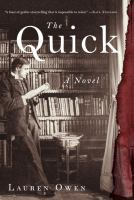 Cover of the book The quick : a novel