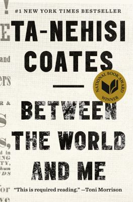 Cover of Between the World and Me by Ta-Nehisi Coates
