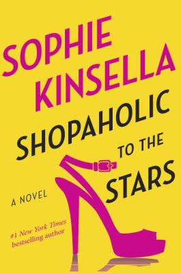 Cover Image for Shopaholic to the Stars  by Sophie Kinsella