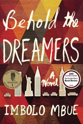 Cover Image for Behold the Dreamers by Imbolo Mbue