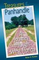 Treasures of the Panhandle : a journey through West Florida