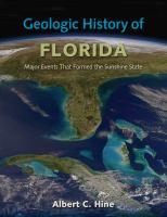 Geologic history of Florida : major events that formed the Sunshine State