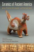 Ceramics of ancient America : multidisciplinary approaches /