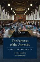 The purposes of the university : selected speeches