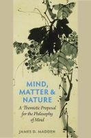Mind, matter, and nature [electronic resource] : a Thomistic proposal for the philosophy of mind