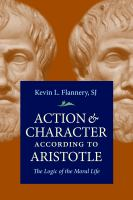 Action & character according to Aristotle [electronic resource] : the logic of the moral life
