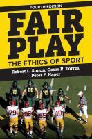 Fair play : the ethics of sport