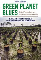 Green planet blues : critical perspectives on global environmental politics